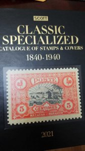 O) 2021 SCOTT, CATALOGUE CLASSIC SPECIALIZED CATALOGUE OF STAMPS AND COVERS 1840