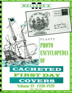 Mellone Planty Photo Encyclopedia First Day Covers 1938-39 Volume XV Spiral