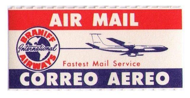 BRANIFF AIRLINES 1960 SCARCE VINTAGE AIR MAIL LABEL, CAT #USA-B-104, CINDERELLA