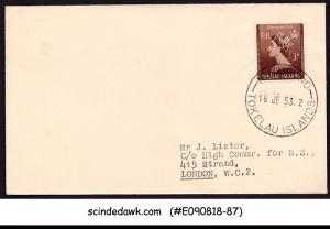 TOKELAU ISLANDS - 1953 COVER TO LONDON WITH QEII CORONATION STAMP