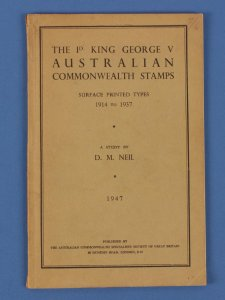 AUSTRALIA : KGV The 1d Surface Printed Types 1914-1937, A Study by DM Neil