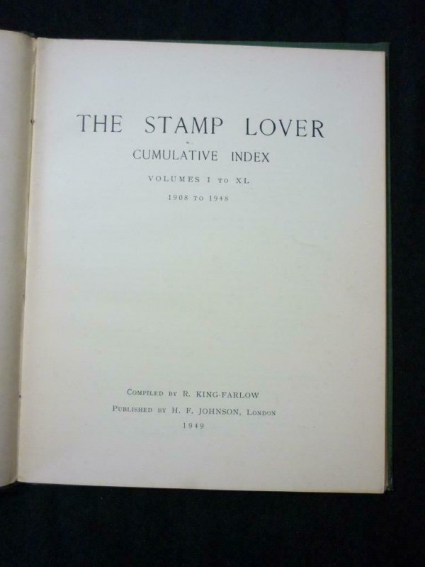 THE STAMP LOVER CUMULATIVE INDEX 1908-1948 by R KING FARLOW