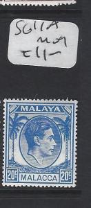 MALAYA  MALACCA   (PP2303B)  KGVI 20C    SG 11A   MOG