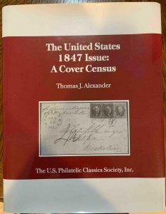 US 1847 Issue Cover Census by Alexander 2001 w/ dust jacket,Stamp Philately Book