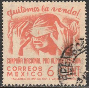 MEXICO 807, 6¢ Blindfold, Literacy Campaign Used. VF. (842)
