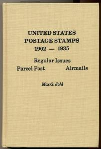 UNITED STATES POSTAGE STAMPS 1902-1935, hard covered book by MAX G. JOHL
