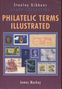 Stanley Gibbons Stamp Collecting Philatelic Terms Illustrated Book -James Mackay