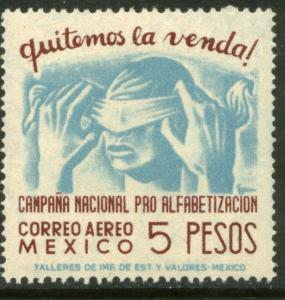 MEXICO C155, $5Pesos Blindfold, Literacy Campaign Mint, NH..F-VF