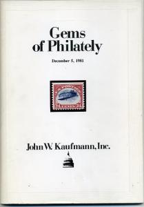 1981 Kaufmann Gems of Philately Auction Sale