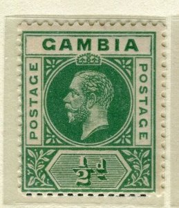 GAMBIA; 1921 early GV issue fine Mint hinged 1/2d. value