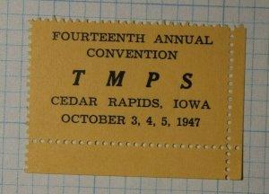 TMPS Convention Cedar Rapids IA 1947 Phllatelic Souvenir Ad Label