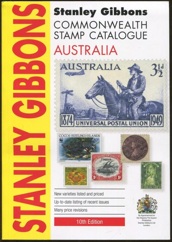 New 2016 Stanley Gibbons Commonwealth Stamp Catalogue - Australia 10th Edition
