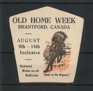 55216 -  VINTAGE  POSTER STAMP Label - CANADA: OLD HOME WEEK, Brantford INDIAN!