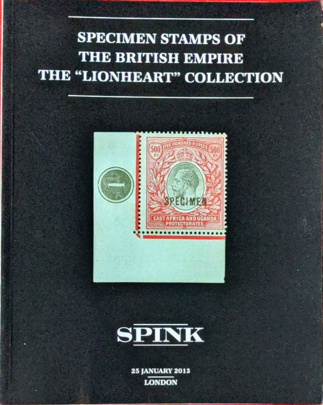 Auction Catalogue SPECIMEN STAMPS OF THE BRITISH EMPIRE - Lionheart Collection