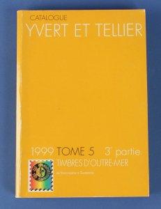 Yvert & Tellier Overseas Countrries Catalogue Vol 5.