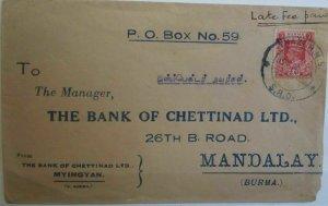 Burma 1947 Cover Bank of Chettindad Manadalay Late fee paid Postal History