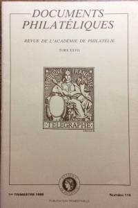DOCUMENTS PHILATÉLIQUES - REVUE DE L'ACADÉMIE DE PHILATÉLIE - N°115 (I-88)