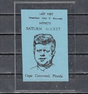 United States, Label showing Pres. Kennedy @ Cape Canaveral, Fl. Space Center.