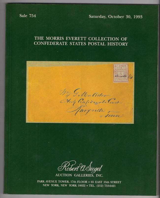 CSA AUCTION CATALOG: Siegel #754 Morris Everett Confederate