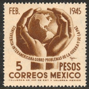 MEXICO 794, $5P Conference on War & Peace. UNUSED, H OG. VF.