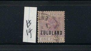 ZULULAND SCOTT #14  1891  NATAL 1P OVERPRINT- USED