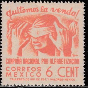 MEXICO 807, 6¢ Blindfold, Literacy Campaign. UNUSED, H OG. VF.