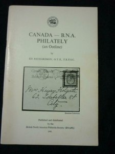 CANADA - BNA PHILATELY (AN OUTHLINE) by ED RICHARDSON