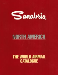 1995 SANABRIA North America WORLD AIRMAIL CATALOGUE BRAND NEW UNOPENED!