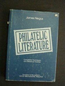 PHILATELIC LITERATURE -COMPILATION TECHNIQUES & REFERENCE SOURCES by JAMES NEGUS