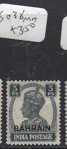 BAHRAIN (PP0609B) ON  INDIA KGVI 3P  SG 38  MOG