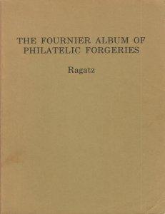 The Fournier Album of Philatelic Forgeries, by Lowell Ragatz.