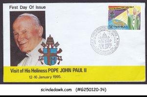 PHILIPPINES - 1995 VISIT OF POPE JOHN PAUL II - FDC