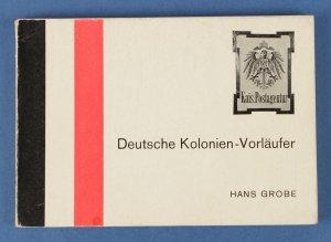GERMANY : Deutsche Kolonien-Vorlaufer by Hans Grobe.