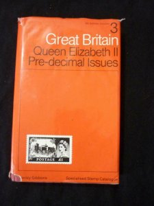 STANLEY GIBBONS GREAT BRITAIN SPECIALISED CATALOGUE VOL 3 QE2 PRE-DECIMAL ISSUES