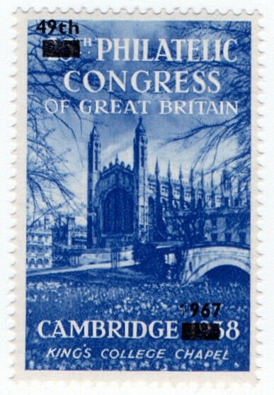 (I.B) Cinderella : 49th Philatelic Congress (Cambridge 1967) King's College