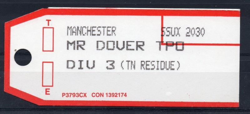GB = 1994 Bag Label, MANCHESTER to MR DOVER T.P.O. (DIV 3 - TN RESIDUE)