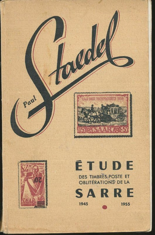 SARRE 1955/57 Staedel Stamp Catalogues Illustrated (200 Pages)(Ad 133