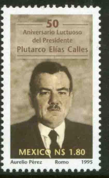MEXICO 1931, Plutarco Elias Calles, Pres. of Mexico MNH (69)