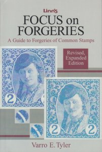 Focus on Forgeries, by Varro E. Tyler. Revised, Expanded Edition. Gently used.