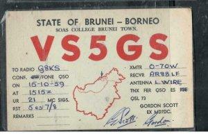 BRUNEI COVER (P1608B) 1959 QSL HAM RADIO CARD FROM BRUNEI TOWN  MOST UNUSUAL