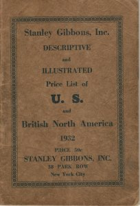 1932 Stanley Gibbons Inc. Descriptive & Illustrated Price List of U.S & B.N.A.