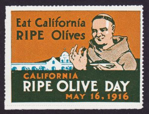 POSTER STAMP EAT CALIFORNIA RIPE OLIVE DAY FRIAR MISSION 1916 MNH-OG