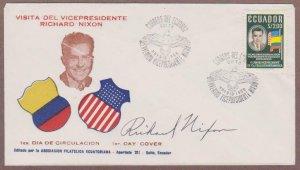 Ecuador # 639 FDC with Vice President Richard Nixon Signature - I Combine S/H