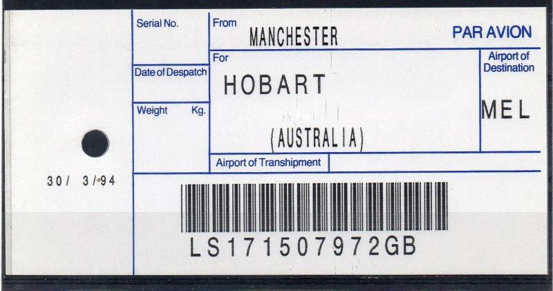 GB / AUSTRALIA, 1994 AIR MAIL Bag Label, MANCHESTER to HOBART, (30/03/94). `72GB
