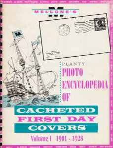 Mellone's Planty Photo Encyclopedia of Cacheted FDCs, Volume I, 1901-1928 issues