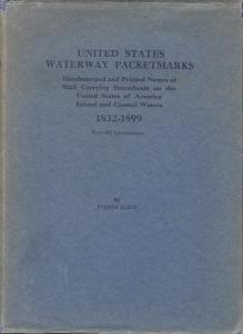 United States Waterway Packetmarks, Handstamped and Print...