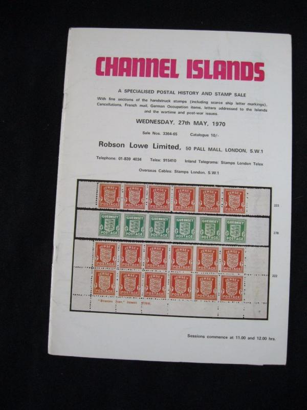 ROBSON LOWE AUCTION CATALOGUE 1970 CHANNEL ISLANDS with HANDSTRUCK SHIP LETTER