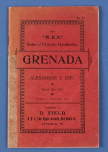 GRENADA : 'The Postage Stamps of', (1861-1908) by Alexander J Sefi.