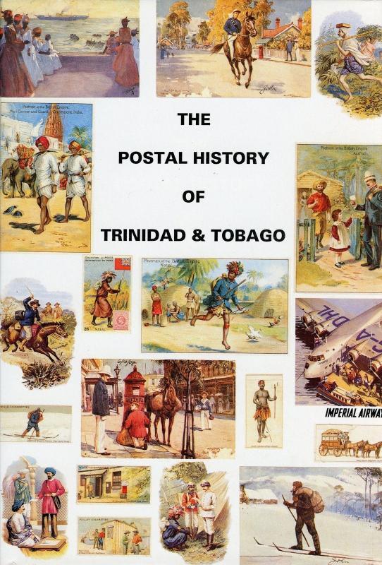 The Postal History Of Trinidad & Tobago por Edward B. Proud & Joe Barbilla