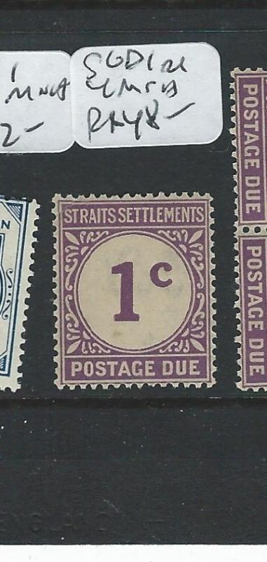 MALAYA STRAITS SETTLEMENTS (PP0710B) POSTAGE DUE 1C   SG D1   MNH